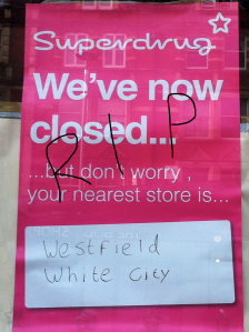 RIP Superdrug High St Kensington